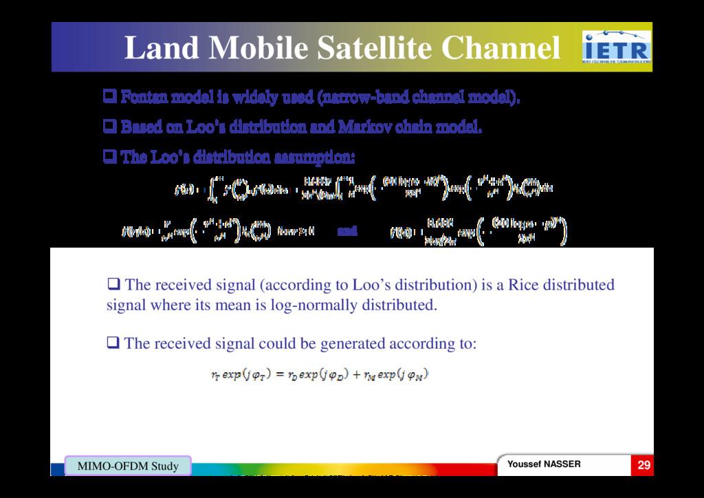Land Mobile Satellite Channel Fontan model is w...
