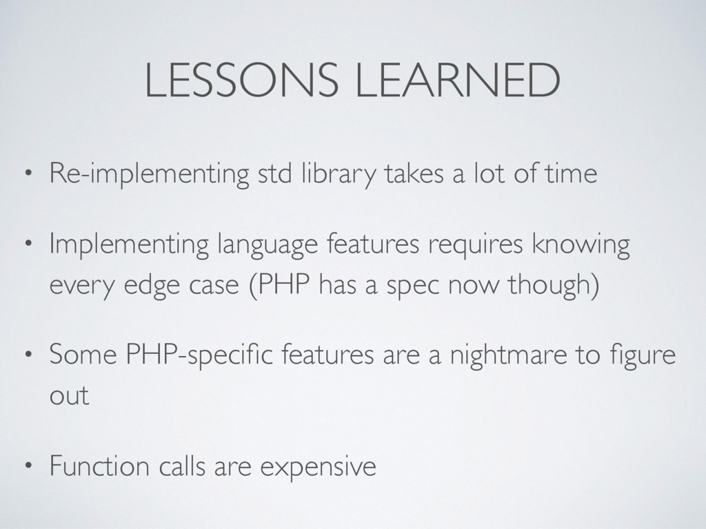 LESSONS LEARNED • Re-implementing std library t...