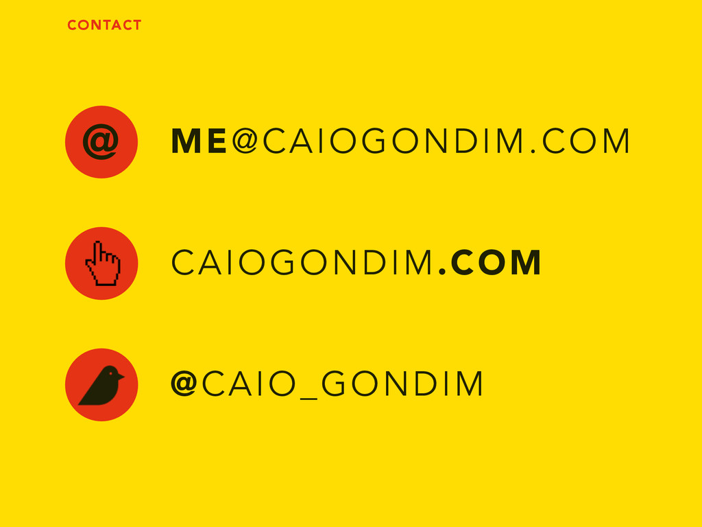 @ ME@CAIOGONDIM.COM CAIOGONDIM.COM @CAIO_GONDIM...
