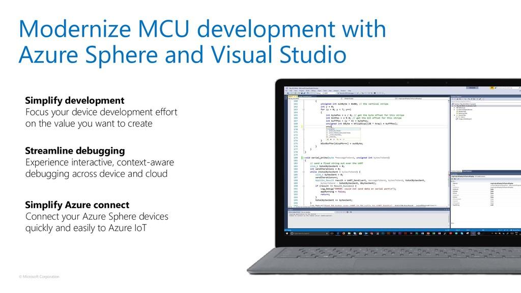 © Microsoft Corporation Simplify development Fo...