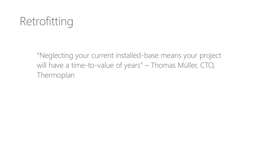 """Retrofitting """"Neglecting your current installed..."""