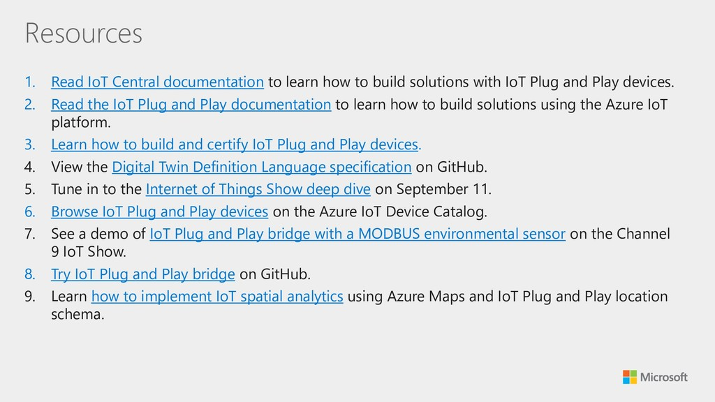 Resources 1. Read IoT Central documentation to ...