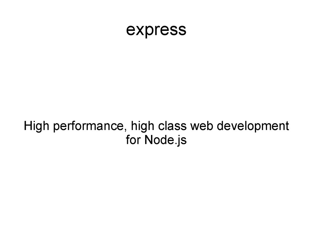 express High performance, high class web develo...