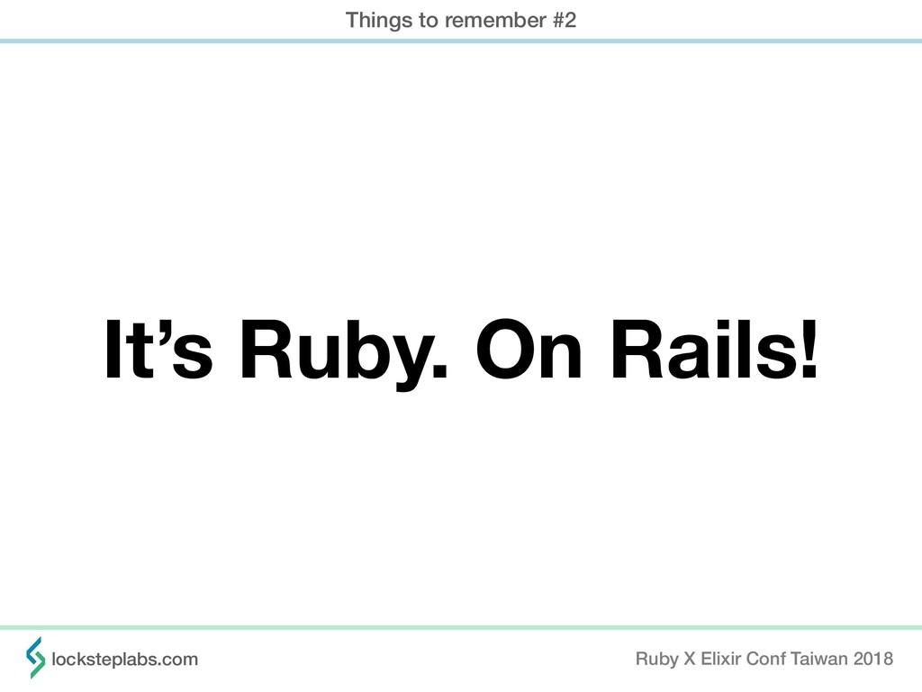 Ruby X Elixir Conf Taiwan 2018 locksteplabs.com...
