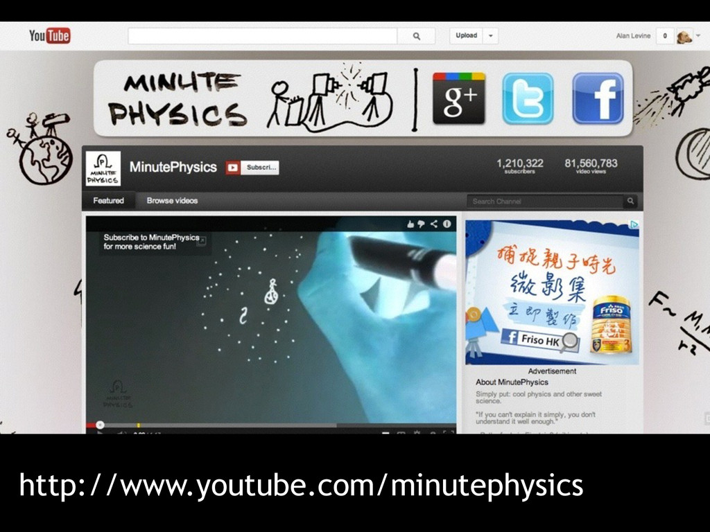 http://www.youtube.com/minutephysics