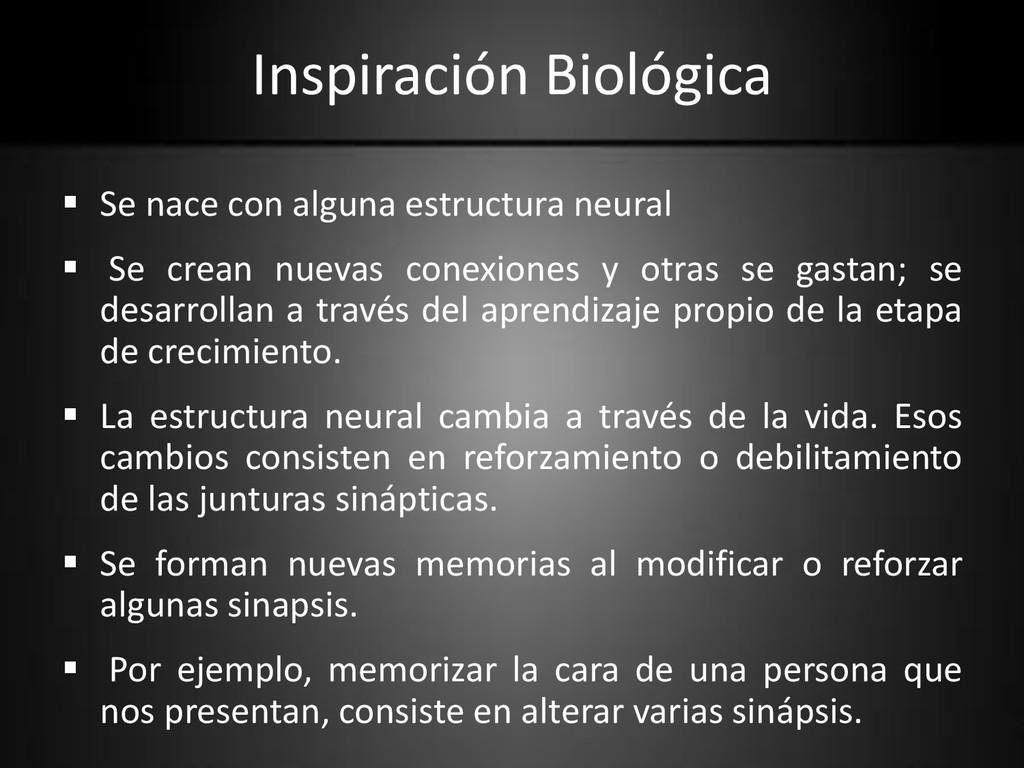Inspiración Biológica  Se nace con alguna estr...
