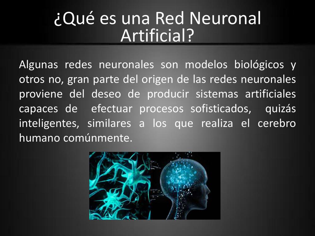¿Qué es una Red Neuronal Artificial? Algunas re...