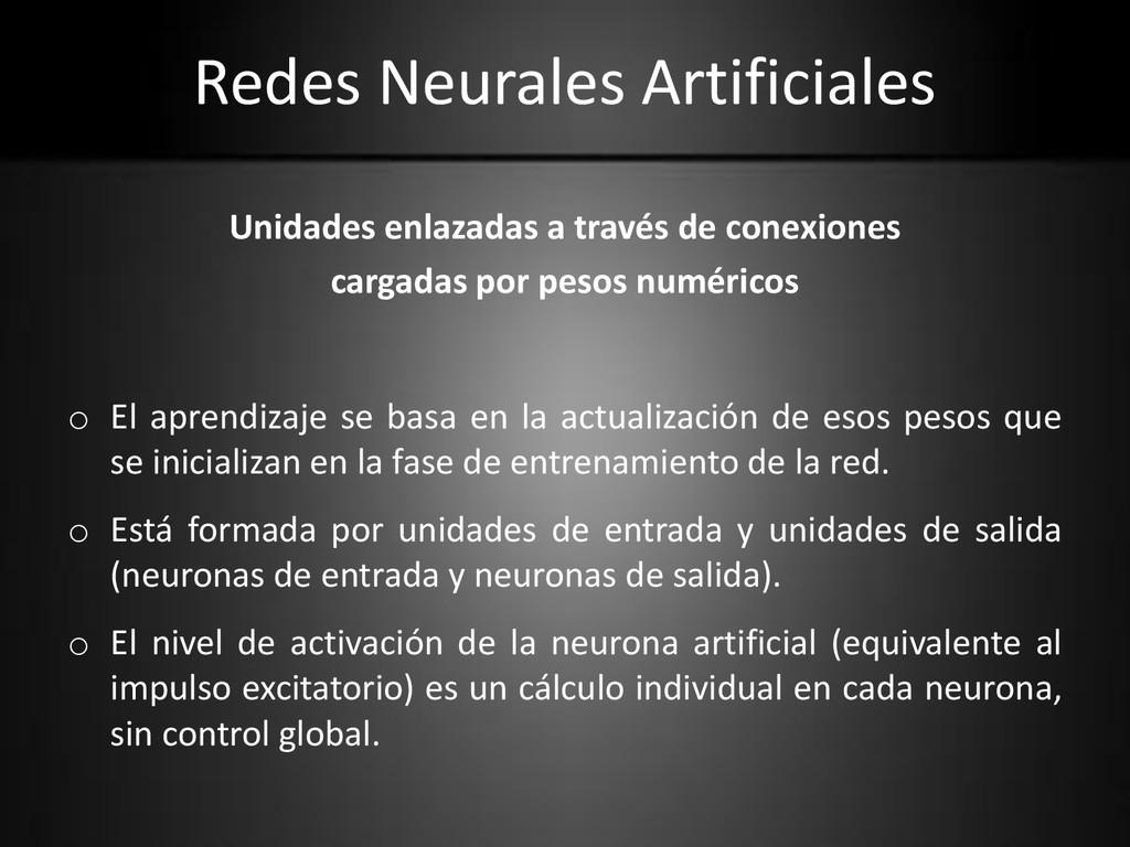 Redes Neurales Artificiales Unidades enlazadas ...