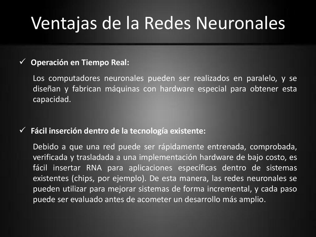 Ventajas de la Redes Neuronales  Operación en ...