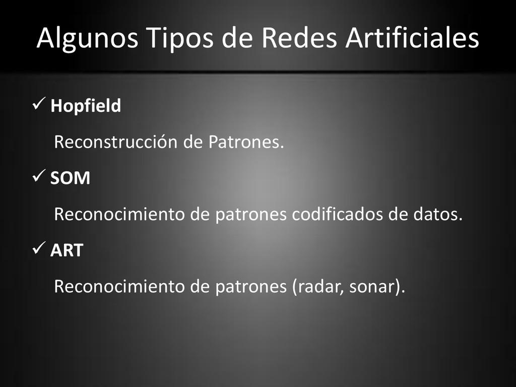 Algunos Tipos de Redes Artificiales  Hopfield ...