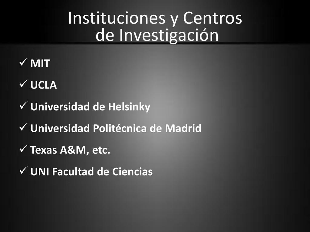 Instituciones y Centros de Investigación  MIT ...