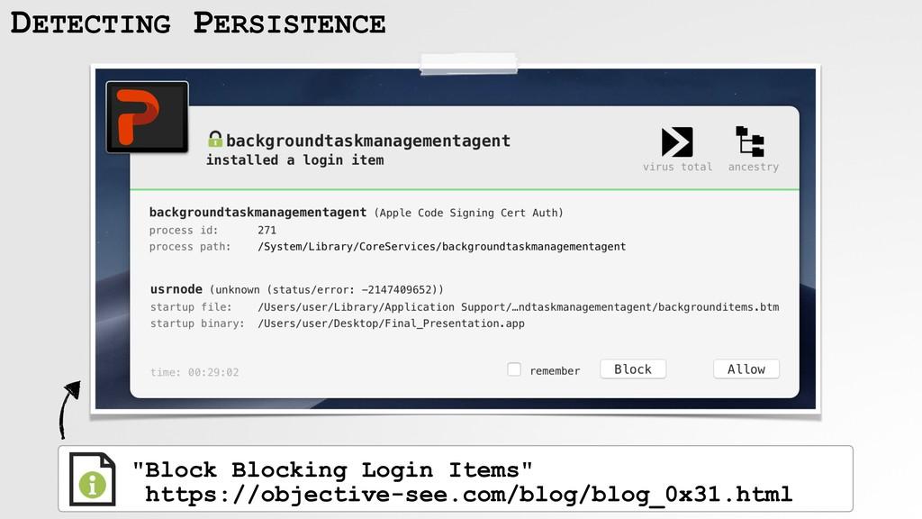 """Block Blocking Login Items"" https://objective..."