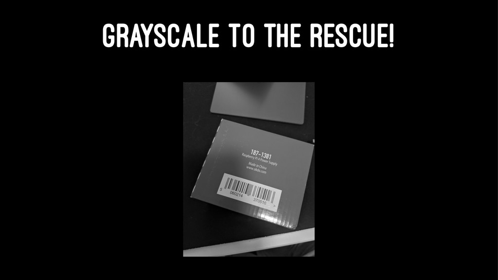 GRAYSCALE TO THE RESCUE!