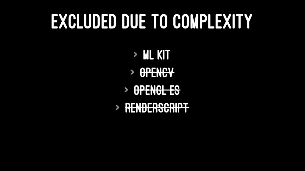 EXCLUDED DUE TO COMPLEXITY > ML Kit > OpenCV > ...