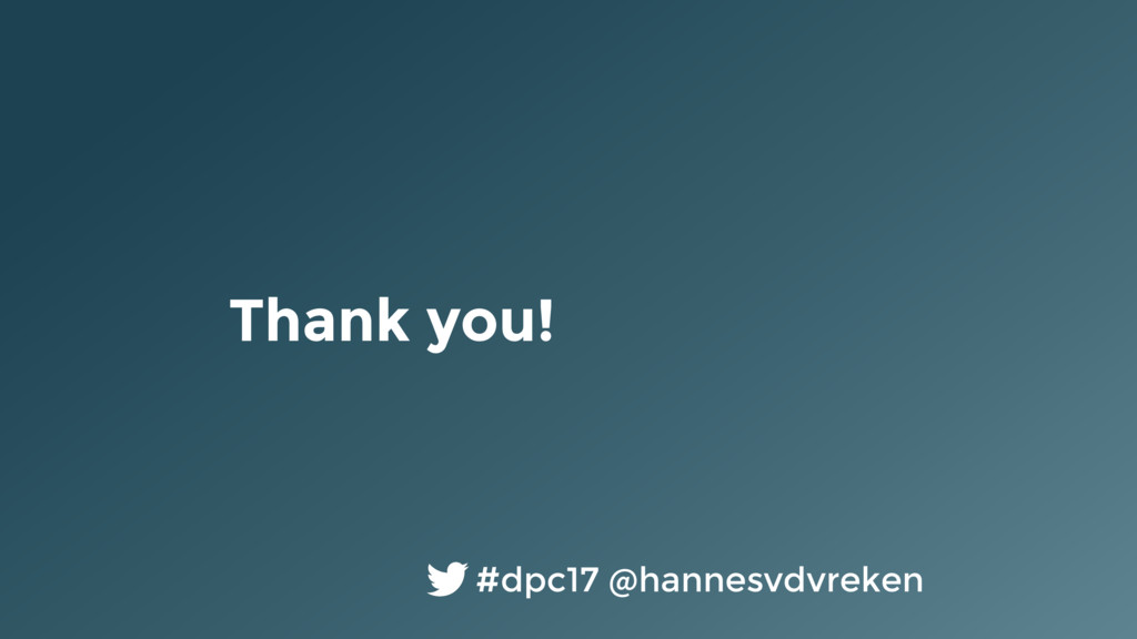 Thank you! #dpc17 @hannesvdvreken