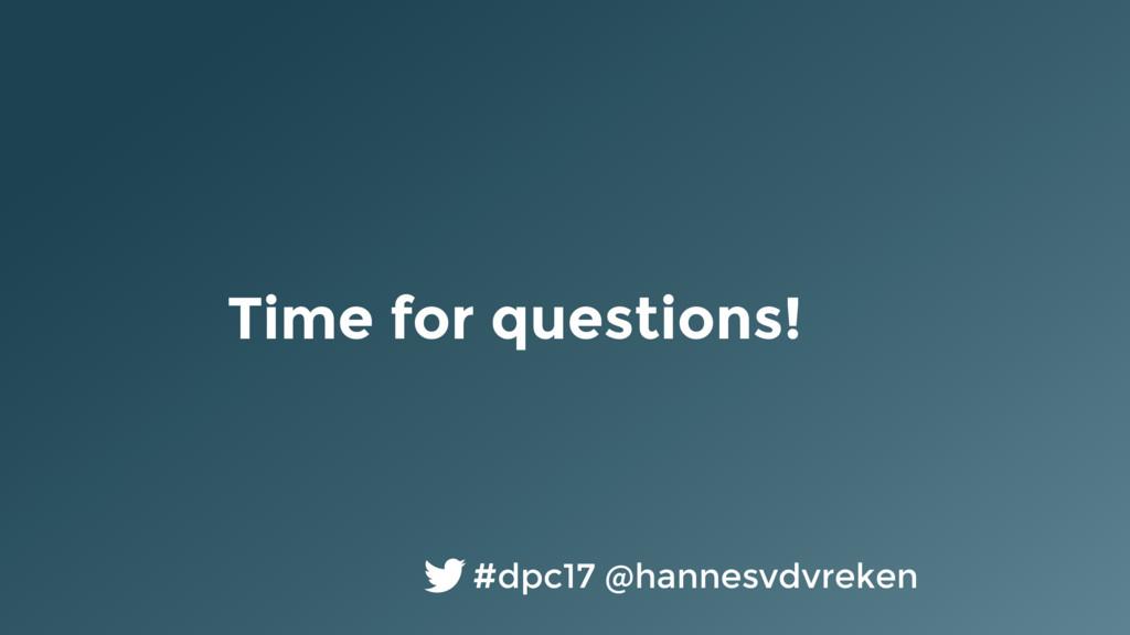 Time for questions! #dpc17 @hannesvdvreken