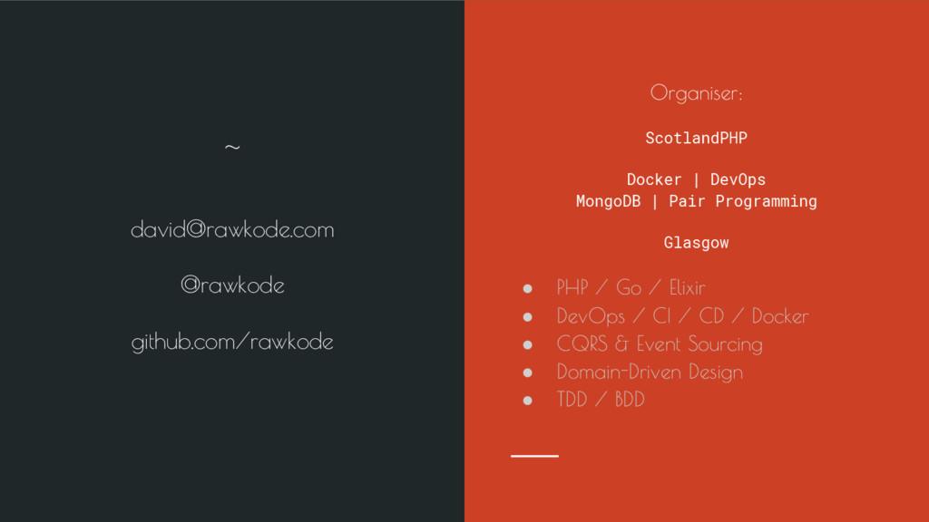 david@rawkode.com @rawkode github.com/rawkode ~...