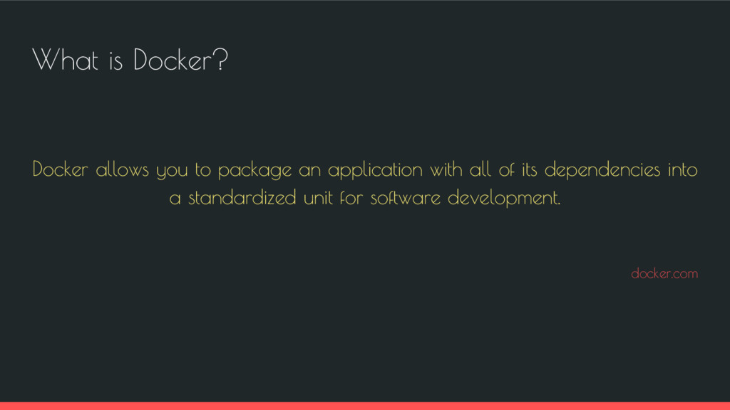 What is Docker? Docker allows you to package an...