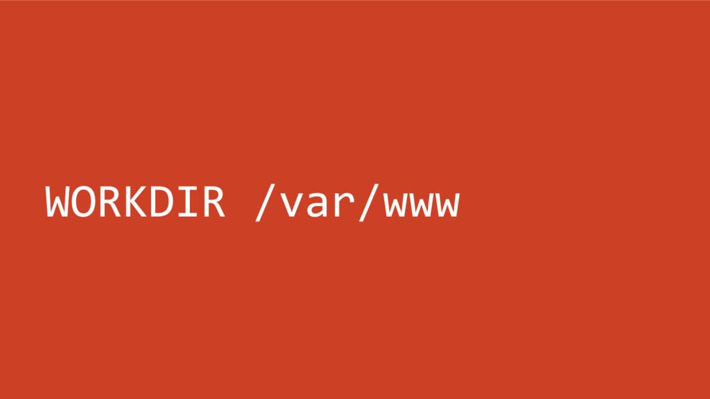WORKDIR /var/www