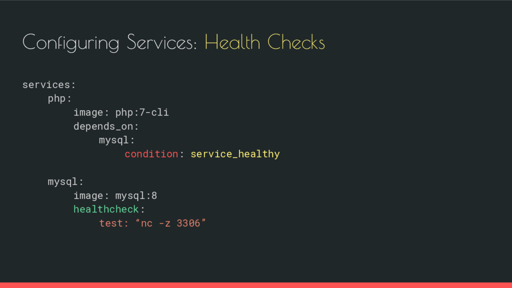 Configuring Services: Health Checks services: p...