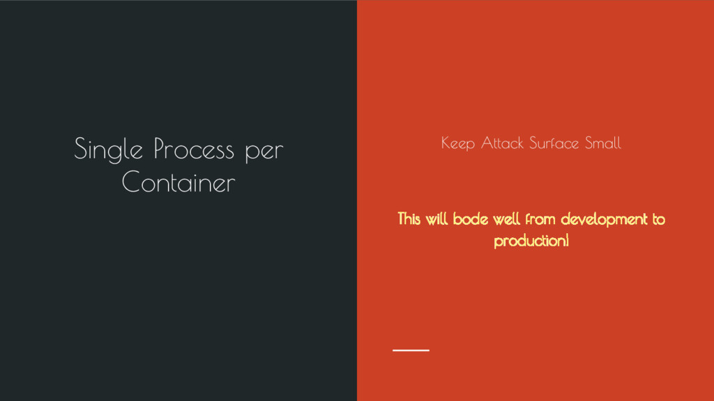 Single Process per Container Keep Attack Surfac...