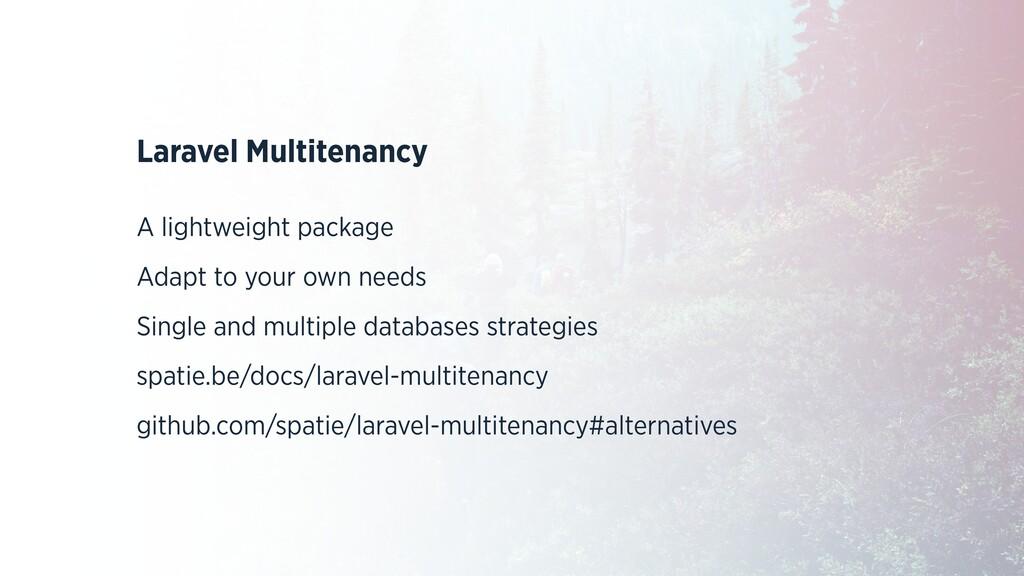 Laravel Multitenancy A lightweight package Adap...