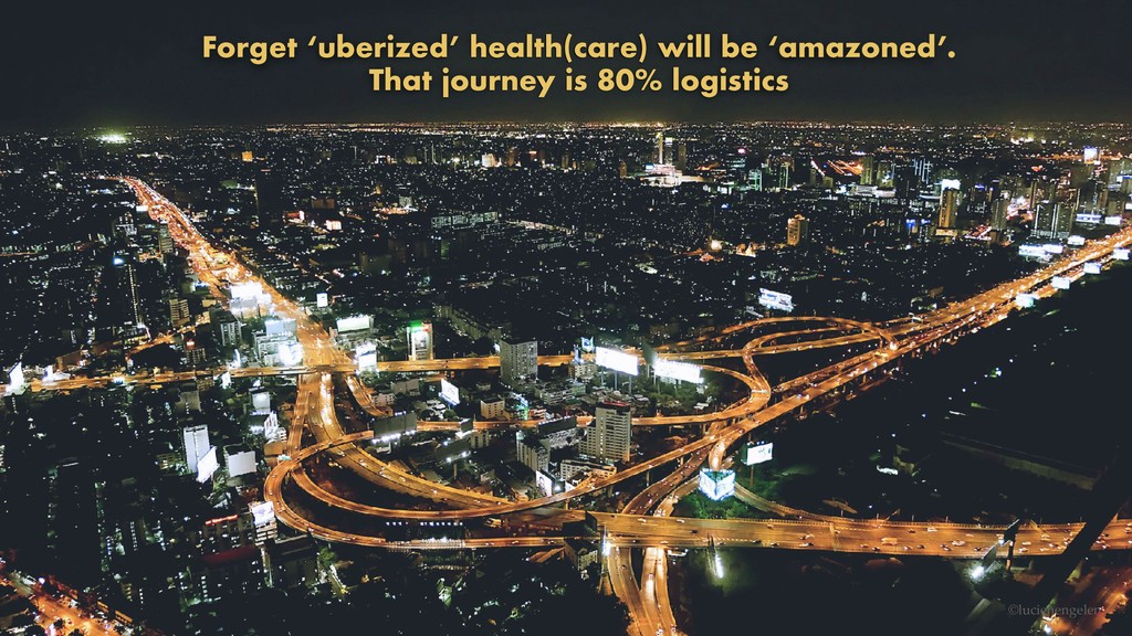 Forget 'uberized' health(care) will be 'amazone...