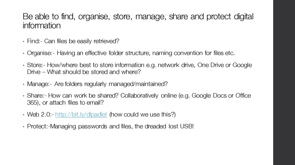 • Find:- Can files be easily retrieved? • Organ...