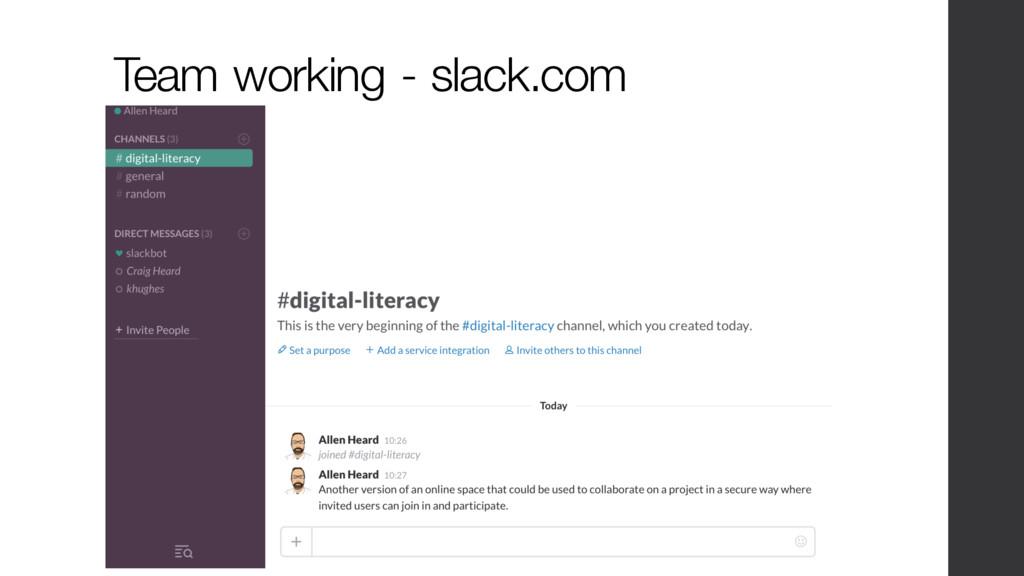 Team working - slack.com