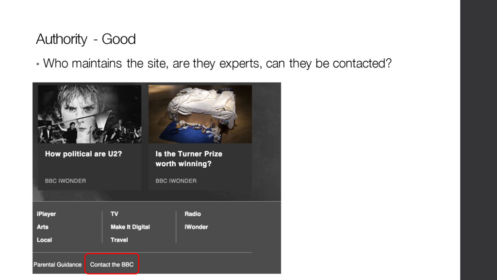 • Who maintains the site, are they experts, can...