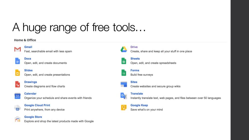 A huge range of free tools…
