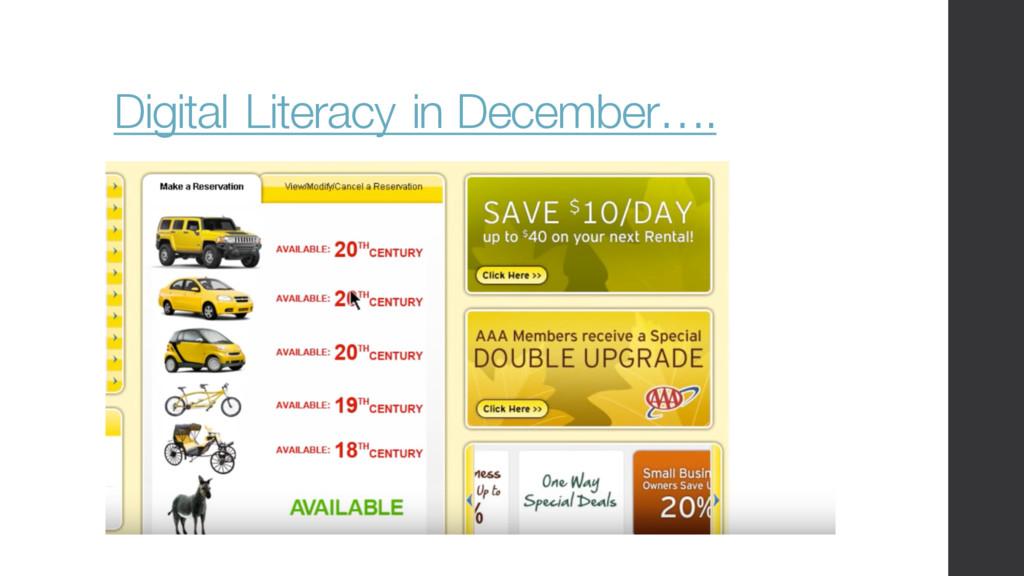 Digital Literacy in December….