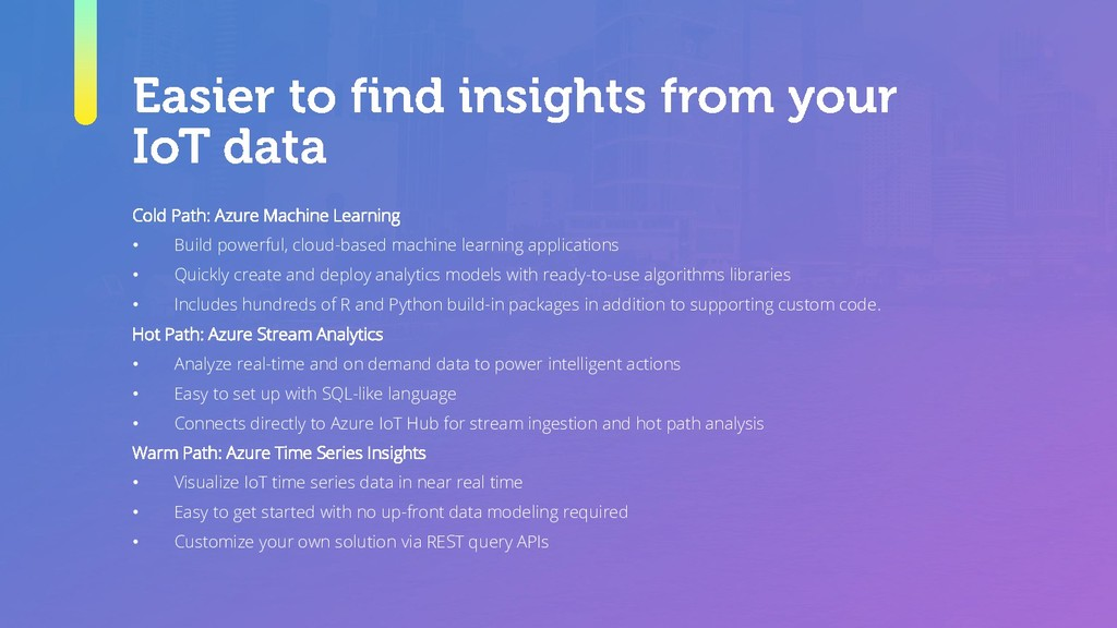 Cold Path: Azure Machine Learning • Build power...