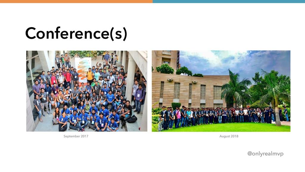 @onlyrealmvp Conference(s) September 2017 Augus...