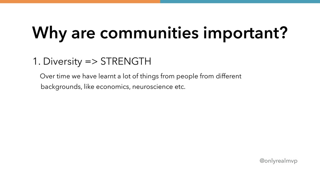 @onlyrealmvp Why are communities important? 1. ...