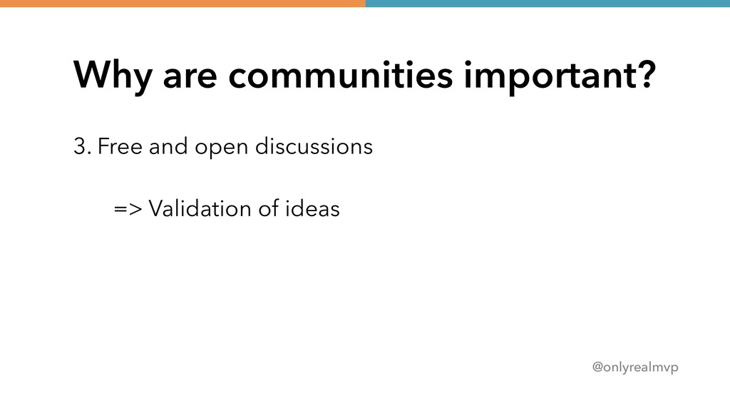 @onlyrealmvp Why are communities important? 3. ...