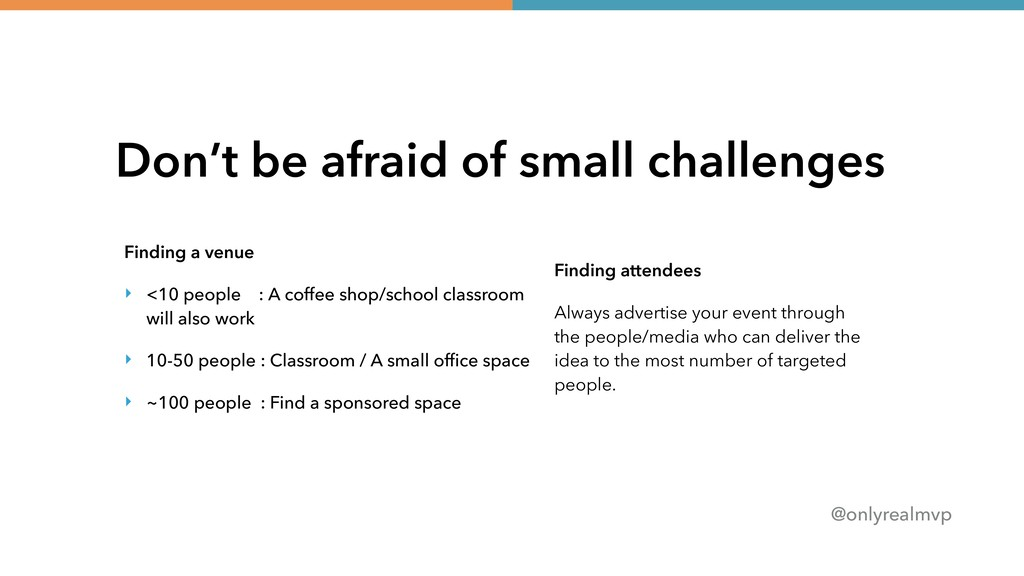 @onlyrealmvp Don't be afraid of small challenge...