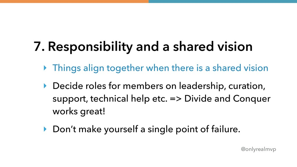 @onlyrealmvp 7. Responsibility and a shared vis...