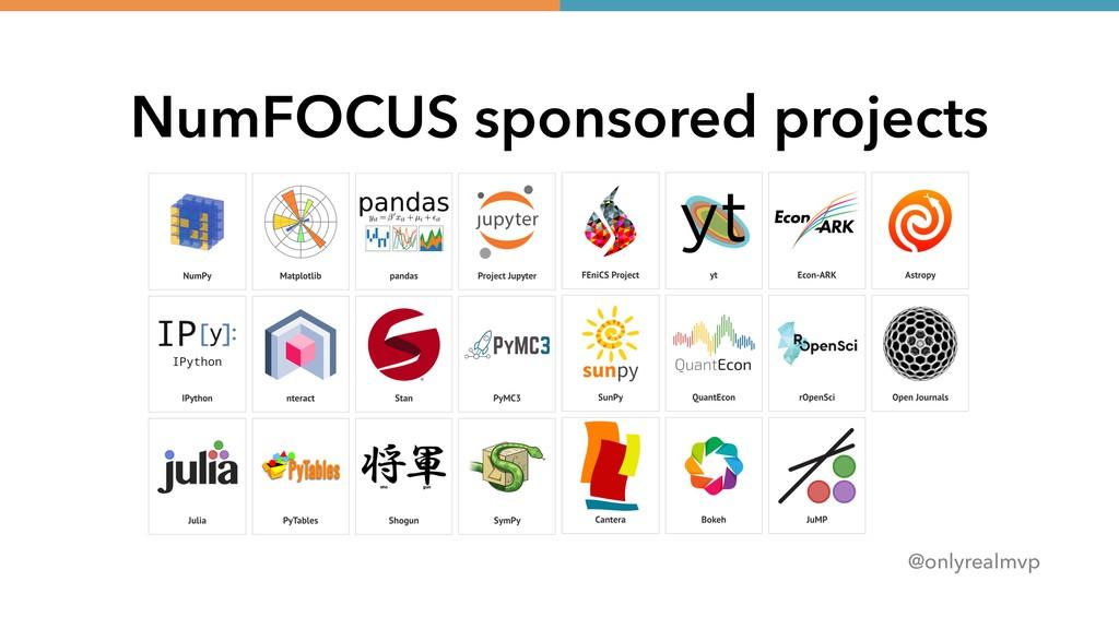 @onlyrealmvp NumFOCUS sponsored projects