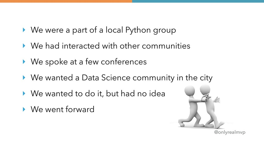 @onlyrealmvp ‣ We were a part of a local Python...