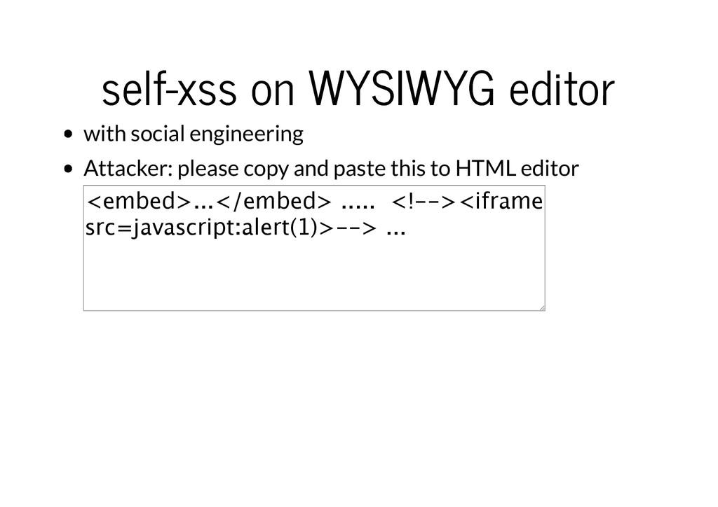 self-xss on WYSIWYG editor self-xss on WYSIWYG ...
