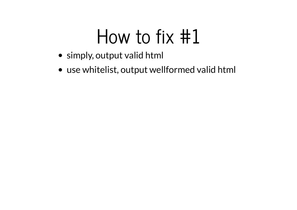 How to fix #1 How to fix #1 simply, output vali...