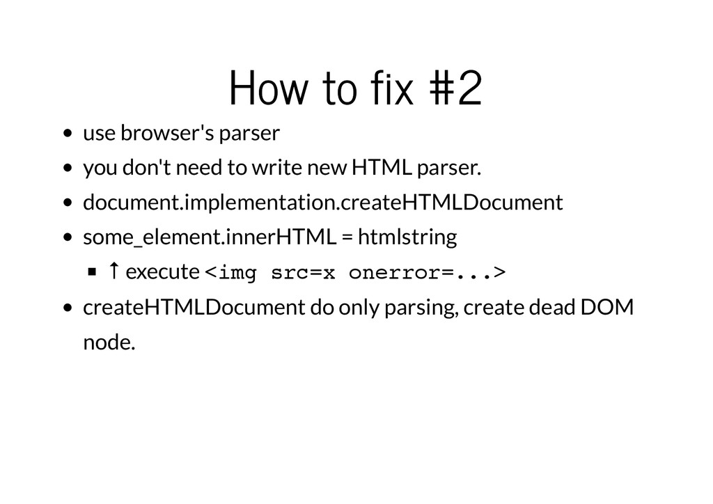 How to fix #2 How to fix #2 use browser's parse...