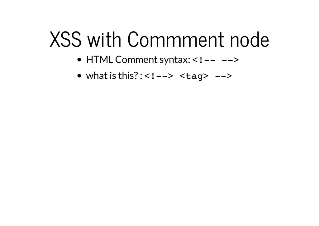 XSS with Commment node XSS with Commment node H...