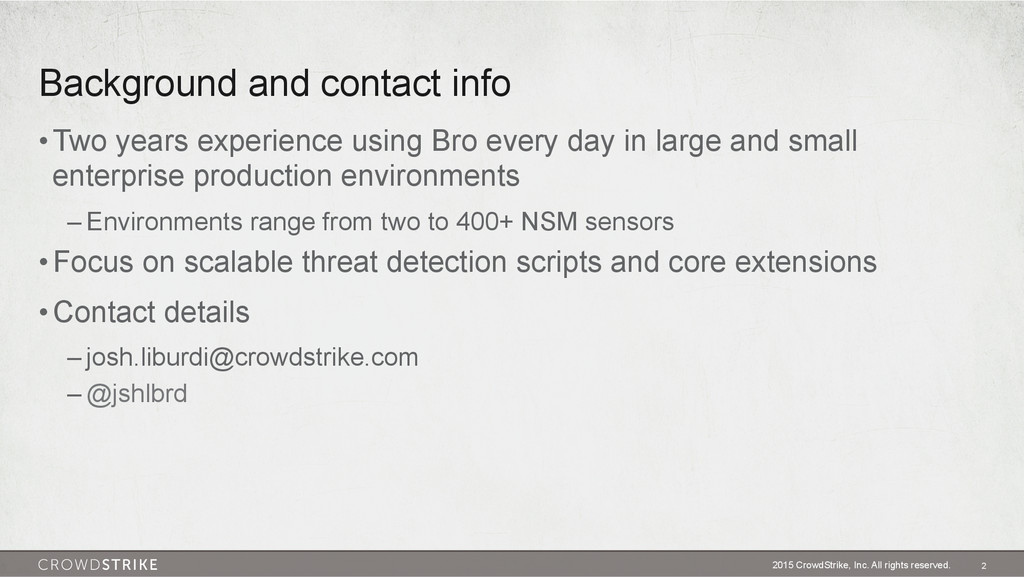Background and contact info 2015 CrowdStrike, I...