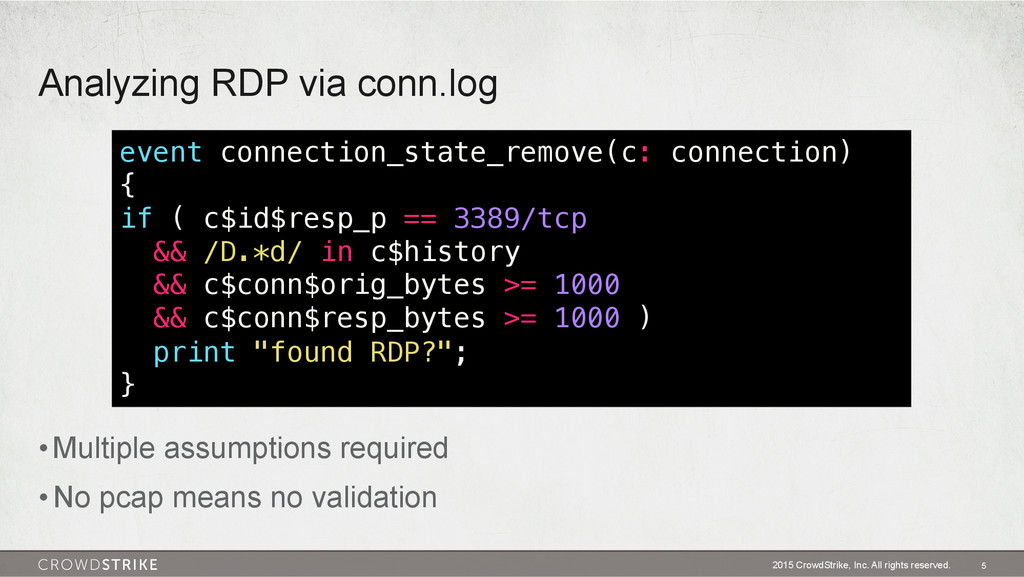 Analyzing RDP via conn.log 2015 CrowdStrike, In...