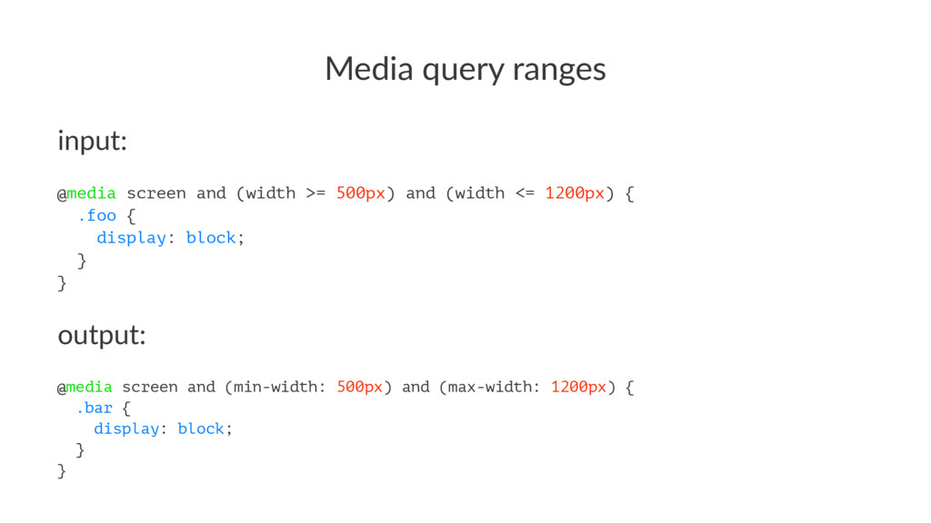 Media&query&ranges input: @media screen and (wi...