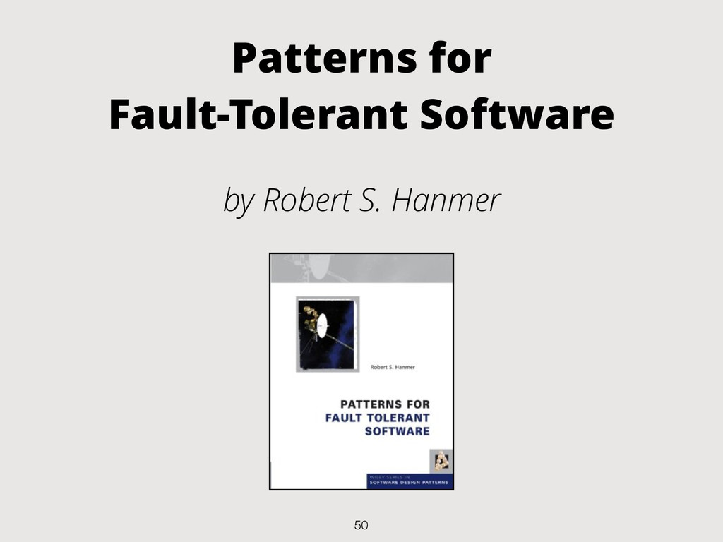 Patterns for Fault-Tolerant Software by Robert ...
