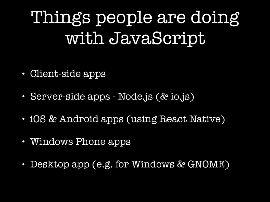 Things people are doing with JavaScript • Clien...