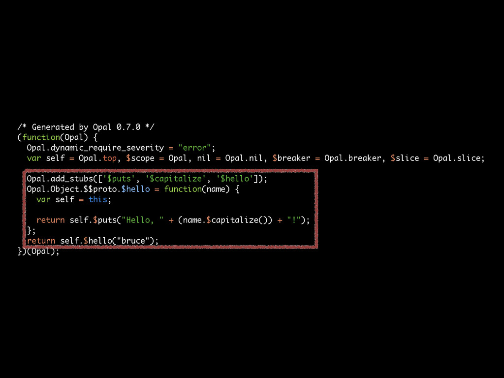 /* Generated by Opal 0.7.0 */ (function(Opal) {...